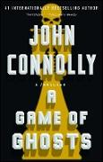 Cover-Bild zu A Game of Ghosts (eBook) von Connolly, John