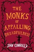 Cover-Bild zu Monks of Appalling Dreadfulness (eBook) von Connolly, John