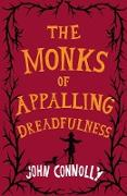 Cover-Bild zu The Monks of Appalling Dreadfulness (eBook) von Connolly, John