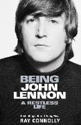 Cover-Bild zu Being John Lennon (eBook) von Connolly, Ray