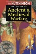 Cover-Bild zu The Hutchinson Dictionary of Ancient and Medieval Warfare (eBook) von Connolly, Peter (Hrsg.)