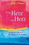 Cover-Bild zu Von Herz zu Herz (eBook) von Powers, Rhea