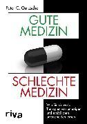 Cover-Bild zu Gute Medizin, schlechte Medizin (eBook) von Gøtzsche, Peter C.