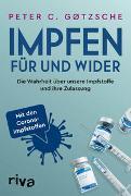 Cover-Bild zu Impfen - Für und Wider von Gøtzsche, Peter C.