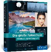 Cover-Bild zu Die große Fotoschule von Westphalen, Christian