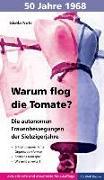 Cover-Bild zu Notz, Gisela: Warum flog die Tomate?