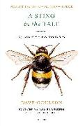 Cover-Bild zu A Sting in the Tale: My Adventures with Bumblebees von Goulson, Dave