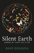 Cover-Bild zu Silent Earth (eBook) von Goulson, Dave