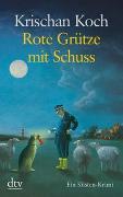 Cover-Bild zu Rote Grütze mit Schuss von Koch, Krischan