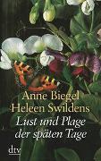 Cover-Bild zu Lust und Plage der späten Tage von Biegel, Anne