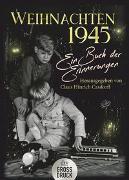 Cover-Bild zu Weihnachten 1945 von Casdorff, Claus Hinrich (Hrsg.)