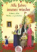 Cover-Bild zu Alle Jahre immer wieder von Adler, Wolfgang (Illustr.)