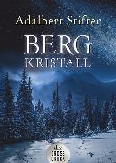 Cover-Bild zu Bergkristall von Stifter, Adalbert