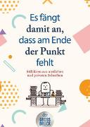 Cover-Bild zu Es fängt damit an,, dass am Ende der Punkt fehlt von Waas, Emil (Hrsg.)