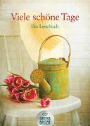 Cover-Bild zu Viele schöne Tage von Dick, Helga (Hrsg.)