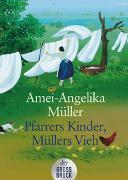 Cover-Bild zu Pfarrers Kinder, Müllers Vieh von Müller, Amei-Angelika