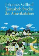 Cover-Bild zu Jürnjakob Swehn der Amerikafahrer von Gillhoff, Johannes