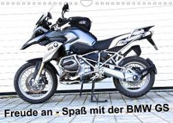 Cover-Bild zu Freude an - Spaß mit der BMW GS (Wandkalender 2022 DIN A4 quer) von Ascher, Johann