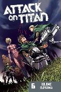 Cover-Bild zu Attack on Titan 6 von Isayama, Hajime