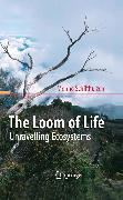 Cover-Bild zu The Loom of Life (eBook) von Schilthuizen, Menno