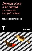Cover-Bild zu Darwin viene a la ciudad (eBook) von Schilthuizen, Menno