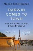Cover-Bild zu Darwin Comes to Town von Schilthuizen, Menno
