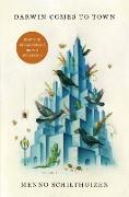 Cover-Bild zu Darwin Comes to Town: How the Urban Jungle Drives Evolution von Schilthuizen, Menno