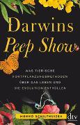 Cover-Bild zu Darwins Peep Show von Schilthuizen, Menno