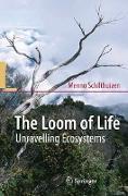 Cover-Bild zu The Loom of Life von Schilthuizen, Menno