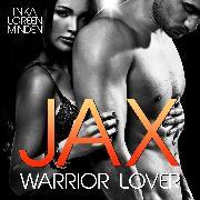 Cover-Bild zu Jax - Warrior Lover 1 (Audio Download) von Minden, Inka Loreen