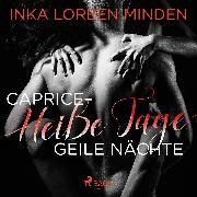 Cover-Bild zu Caprice - Heiße Tage, geile Nächte (Audio Download) von Minden, Inka Loreen