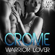 Cover-Bild zu Crome - Warrior Lover 2 (Audio Download) von Minden, Inka Loreen