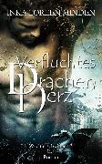 Cover-Bild zu Verfluchtes Drachenherz (eBook) von Minden, Inka Loreen