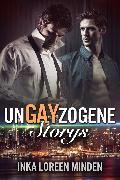 Cover-Bild zu unGAYzogene Storys (eBook) von Minden, Inka Loreen