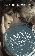 Cover-Bild zu Amy & Jason (eBook) von Minden, Inka Loreen