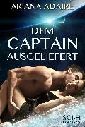 Cover-Bild zu Dem Captain ausgeliefert (eBook) von Minden, Inka Loreen