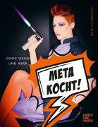 Cover-Bild zu Meta kocht! von Hiltebrand, Meta