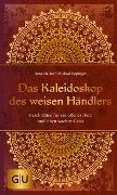 Cover-Bild zu Das Kaleidoskop des weisen Händlers von Daiker, Ilona