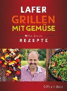 Cover-Bild zu Lafer Grillen mit Gemüse (eBook) von Lafer, Johann