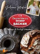 Cover-Bild zu Johann Lafer präsentiert Deutschlands bester Bäcker (eBook) von Lafer, Johann