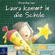 Cover-Bild zu Laura kommt in die Schule (Audio Download) von Baumgart, Klaus