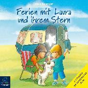 Cover-Bild zu Ferien mit Laura und ihrem Stern - Lauras Ferien / Lauras erste Übernachtung / Laura und der Ferienhund (Hörspiel) (Audio Download) von Baumgart, Klaus