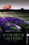 Cover-Bild zu Schwarzer Lavendel (eBook) von Eyssen, Remy