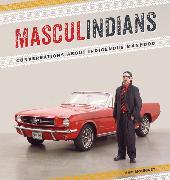 Cover-Bild zu Masculindians (eBook) von McLeod, Neal (Interviewpartner)