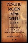 Cover-Bild zu Penghu Moon in the Well von Hsiu, Louise Lee