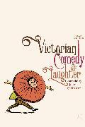 Cover-Bild zu Victorian Comedy and Laughter (eBook) von Lee, Louise (Hrsg.)