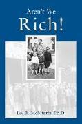 Cover-Bild zu Aren't We Rich! von McMurrin, Lee