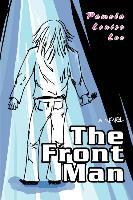 Cover-Bild zu The Front Man von Lee, Pamela Louise