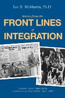 Cover-Bild zu Stories From the Front Lines of Integration von McMurrin, Lee R