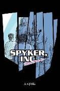 Cover-Bild zu Spyker, Inc von Lee, Pamela Louise